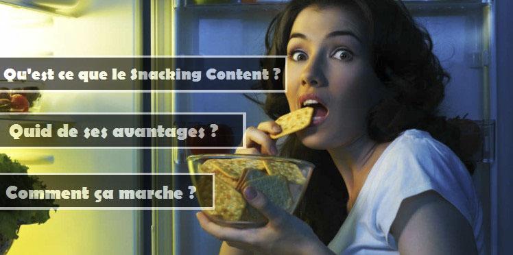 Découvrez le pouvoir du Snacking Content!