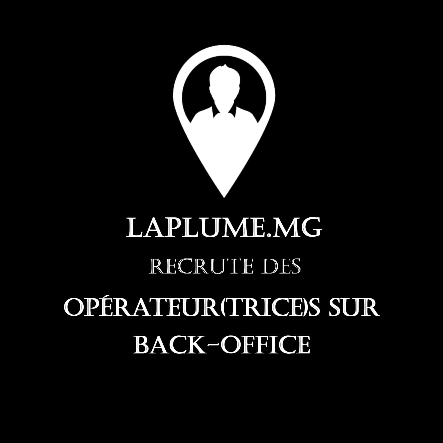 RECRUTEMENT : OPERATEURS SUR BACK-OFFICE