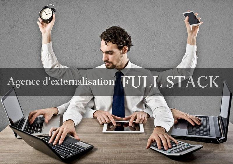 Qu'est-ce qu'une agence d'externalisation «full stack»?