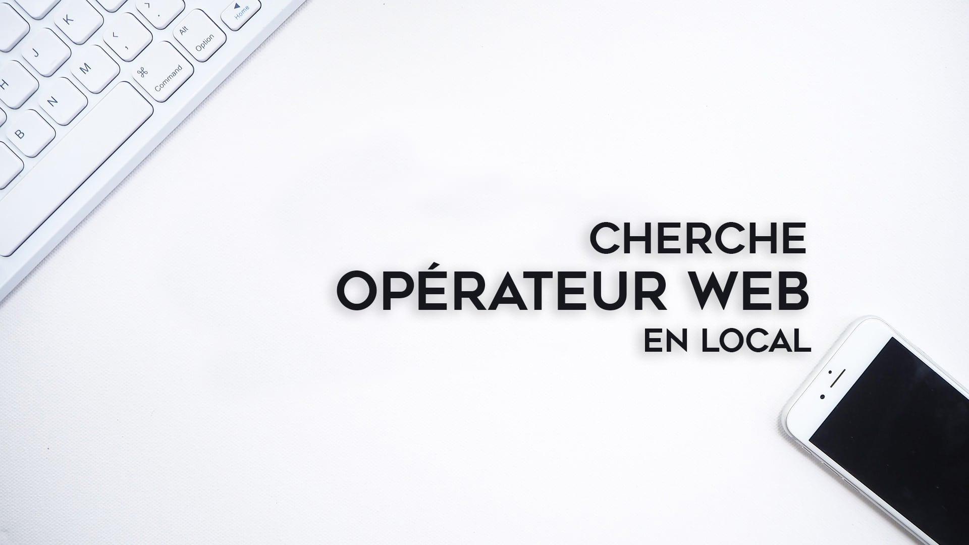 recrutement opérateur web