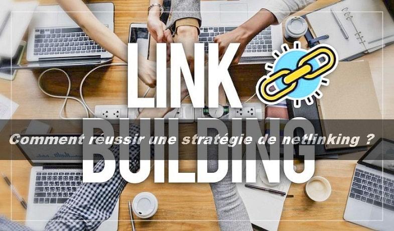 Comment mettre en place une stratégie de netlinking?