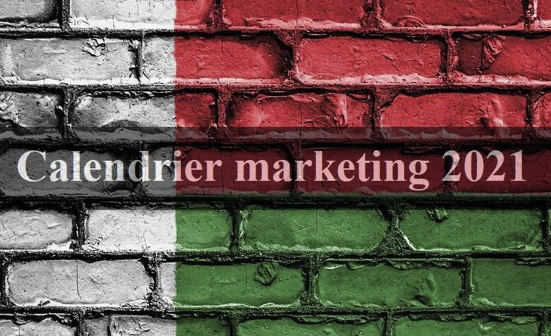 Calendrier marketing 2021, un «must-have» pour les professionnels